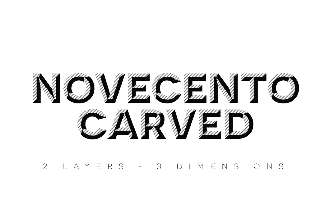 This Novecento Carved Font Family. Two layers, Three dimensions.