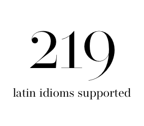 219 latin idioms supported